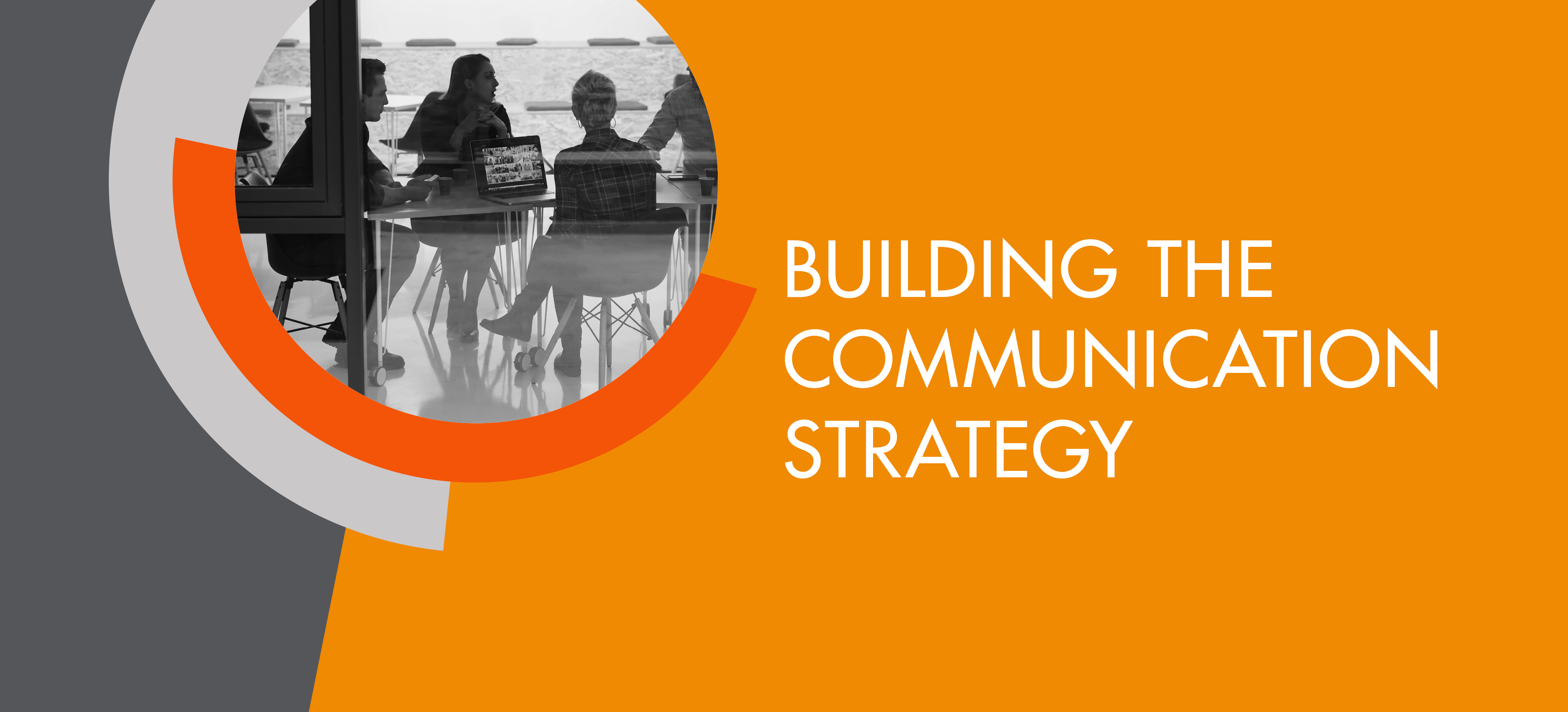 Building the COMMUNICATION STRATEGY